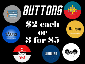 One button for $2 or 3 buttons for $5