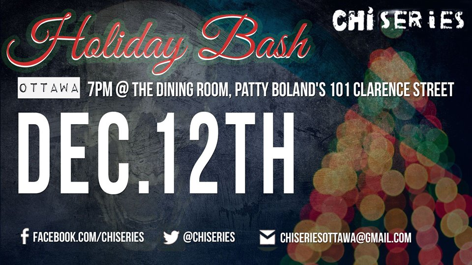 ChiSeries Ottawa Holiday Bash