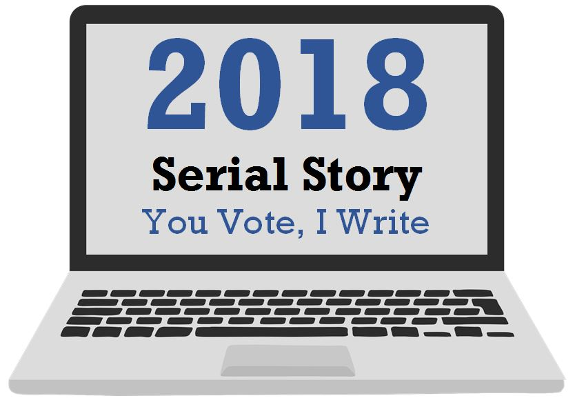 2018 Serial Story – You Vote, I Write