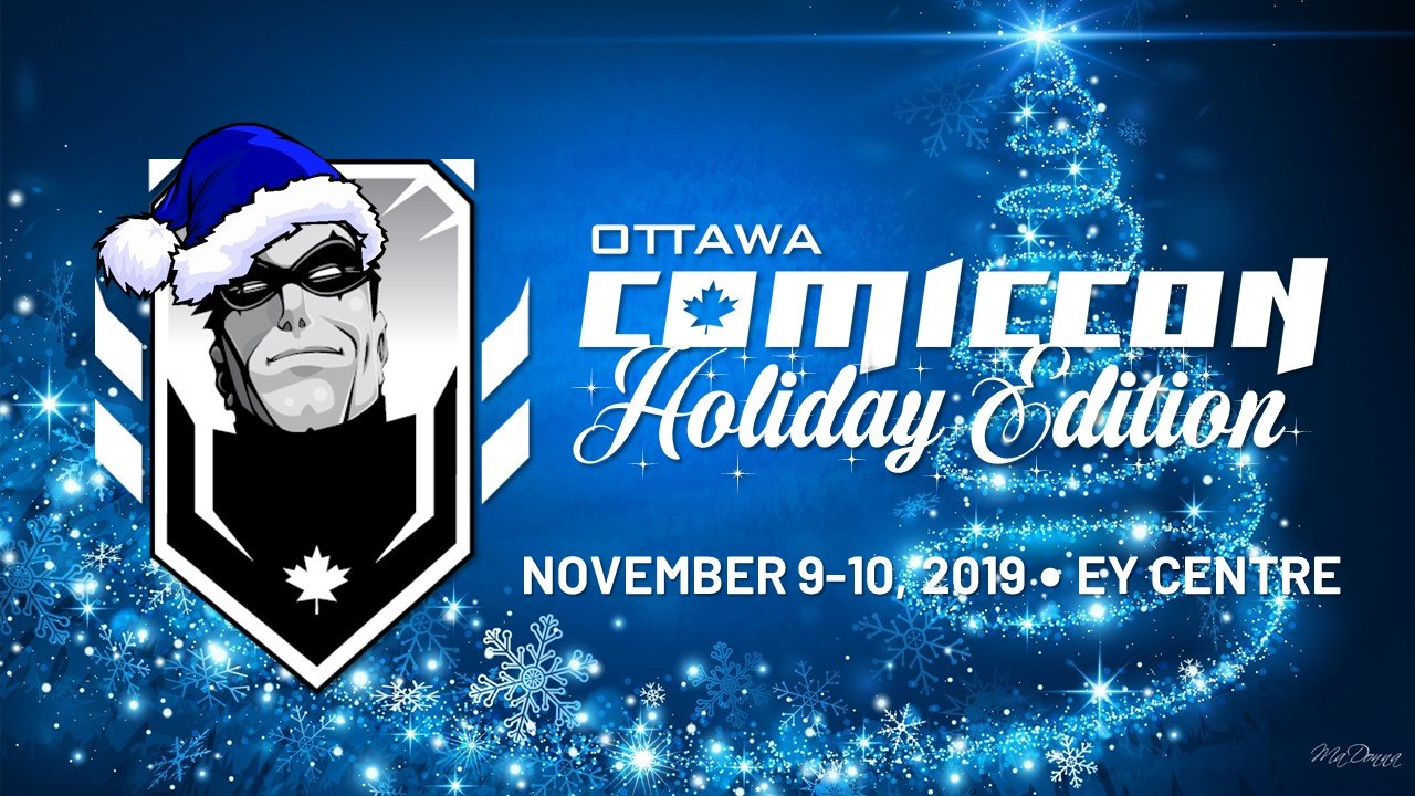 Ottawa Comiccon Holiday Edition 2019